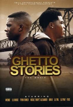 Movie: Trill Ent. Presents: Ghetto Stories : Starring: Boosie & Webbie
