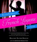 French Lessons: A Novel (CD-Audio)
