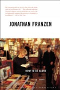 How to Be Alone: Essays (Paperback)