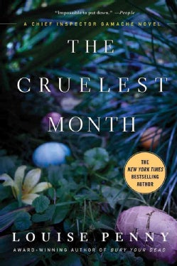 The Cruelest Month: A Chief Inspector Gamache Novel (Paperback)