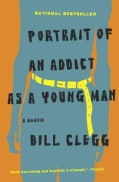 Portrait of an Addict As a Young Man: A Memoir (Paperback)
