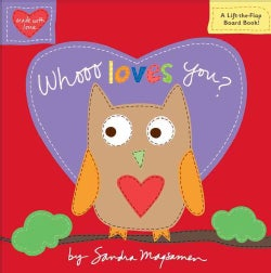 Whooo Loves You? (Board book)