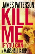 Kill Me If You Can (Hardcover)