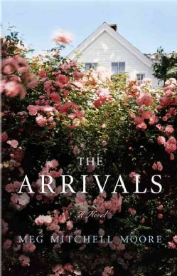 The Arrivals: A Novel (Hardcover)