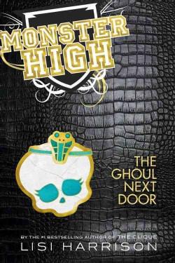 The Ghoul Next Door (Hardcover)