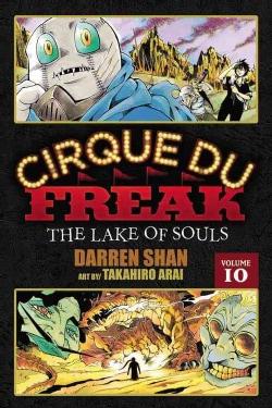 Cirque Du Freak 10: The Lake of Souls (Paperback)