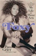 Foxy: My Life in Three Acts (Paperback)