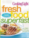 Cooking Light Fresh Food Superfast (Paperback)