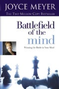 Battlefield of the Mind: Winning the Battle in Your Mind (Hardcover)