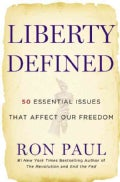 Liberty Defined: 50 Essential Issues That Affect Our Freedom (Hardcover)