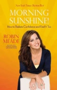 Morning Sunshine!: How to Radiate Confidence and Feel It Too (Paperback)