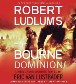 Robert Ludlum's The Bourne Dominion (CD-Audio)