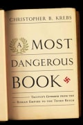 A Most Dangerous Book: Tacitus's Germania from the Roman Empire to the Third Reich (Hardcover)