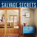 Salvage Secrets: Transforming Reclaimed Materials into Design Concepts (Hardcover)