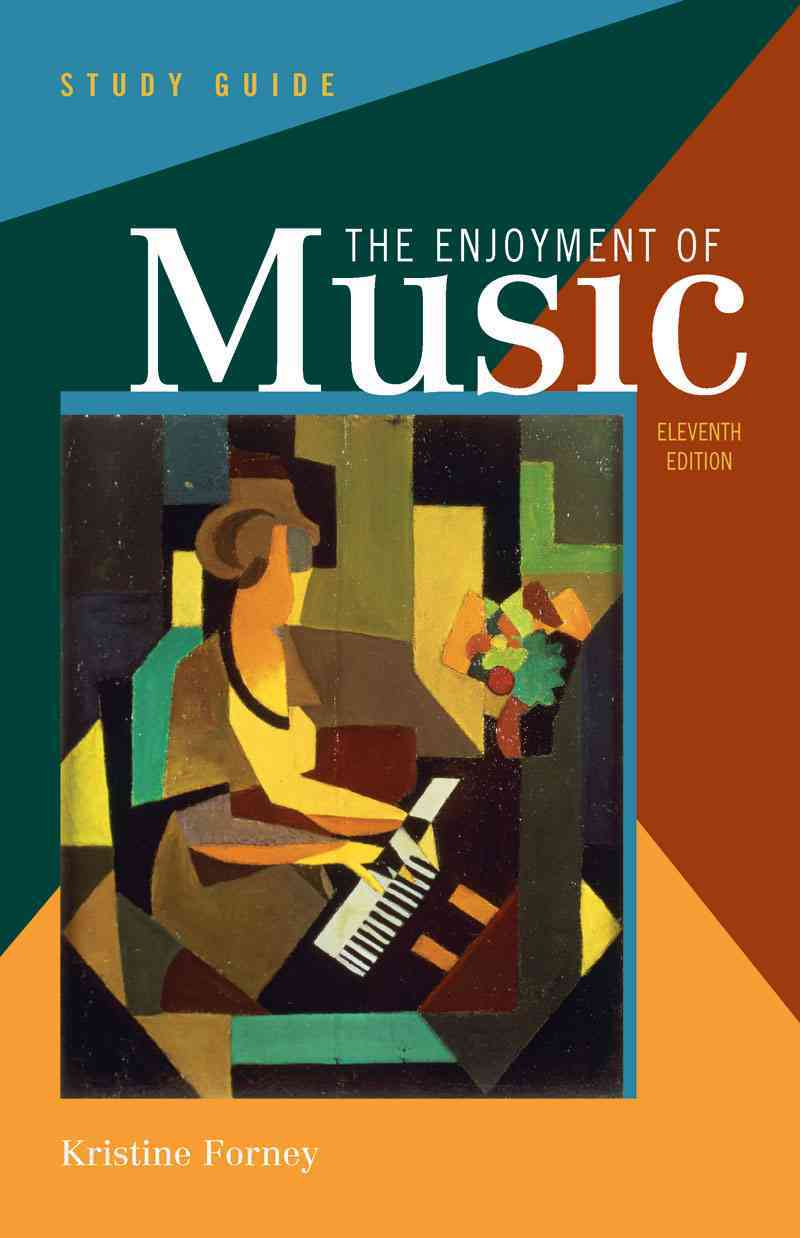 The Enjoyment of Music (Paperback)