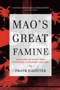 Mao's Great Famine: The History of China's Most Devastating Catastrophe, 1958-1962 (Paperback)