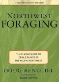 Northwest Foraging: The Classic Guide to Edible Plants of the Pacific Northwest (Paperback)