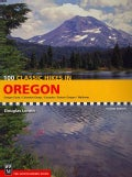 100 Classic Hikes in Oregon: Oregon Coast, Columbia Gorge, Cascades, Eastern Oregon, Wallowas (Paperback)