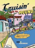 Cruisin' With the Hound: The Life and Times of Fred Toote (Paperback)