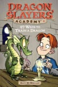 97 Ways to Train a Dragon (Paperback)