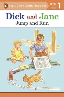 Dick and Jane: Jump and Run (Paperback)