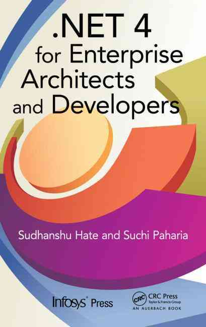Net 4 for Enterprise Architects and Developers
