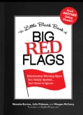 The Little Black Book of Big Red Flags: Relationship Warning Signs You Totally Spotted . . . but Chose to Ignore (Paperback)