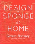 Design Sponge at Home (Hardcover)