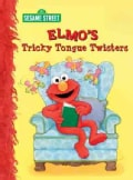 Elmo's Tricky Tongue Twisters (Board book)