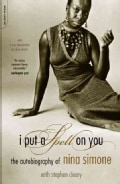I Put a Spell on You: The Autobiography of Nina Simone (Paperback)