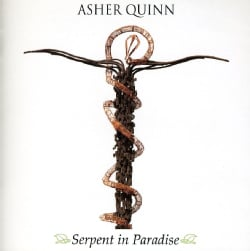 ASHER QUINN - SERPENT IN PARADISE