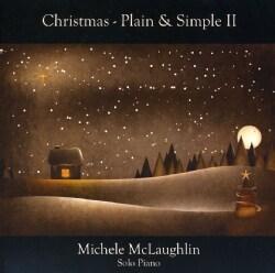 MICHELE MCLAUGHLIN - CHRISTMAS-PLAIN & SIMPLE II