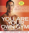 You Are Your Own Gym: The Bible of Bodyweight Exercises (Paperback)