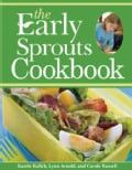 The Early Sprouts Cookbook (Paperback)