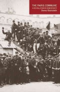 The Paris Commune: A Revolution in Democracy (Paperback)