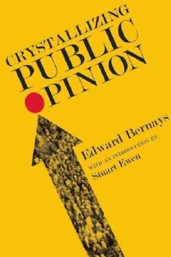 Crystallizing Public Opinion (Paperback)