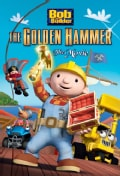 Bob The Builder: The Golden Hammer Movie (DVD)
