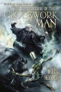 The Curious Case of the Clockwork Man (Paperback)