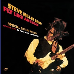 Steve Band Miller - Fly Like An Eagle