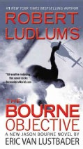 Robert Ludlum's The Bourne Objective (Paperback)