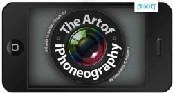 The Art of iPhoneography: A Guide to Mobile Creativity (Paperback)