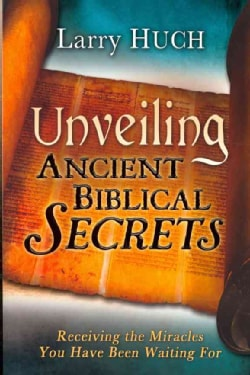 Unveiling Ancient Biblical Secrets (Paperback)