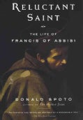 Reluctant Saint: The Life of Francis of Assisi (Paperback)