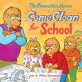 The Berenstain Bears Come Clean for School (Paperback)