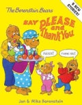 The Berenstain Bears Say Please and Thank You (Hardcover)