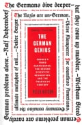 The German Genius: Europe's Third Renaissance, the Second Scientific Revolution, and the Twentieth Century (Paperback)