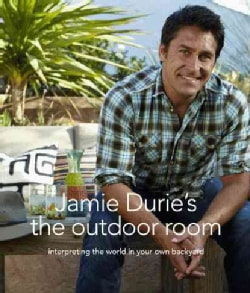 Jamie Durie's the Outdoor Room (Paperback)