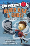Never Kick a Ghost and Other Silly Chillers (Hardcover)