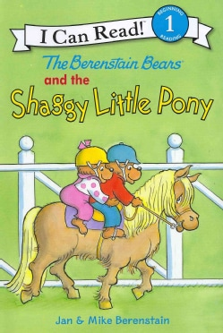 The Berenstain Bears and the Shaggy Little Pony (Hardcover)