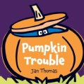Pumpkin Trouble (Hardcover)